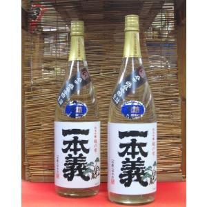 一本義 純米吟醸生詰 松本義一 1800ml(1本) | 伝心/福井|matsumotoya