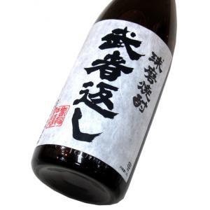 武者返し 25% 1800ml(1本)   寿福酒造場/武者返し 他 matsumotoya