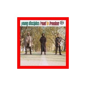 Road to Freedom [CD] Young Disciples