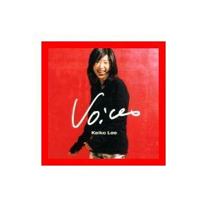 状態:【新品】  【 商品名 】 ヴォイセズ~ベスト・オブ・ケイコ・リー [CD] ケイコ・リー; ...