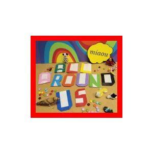 All Around Us [CD] miaou