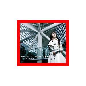 IMPACT EXCITER [CD] 水樹奈々