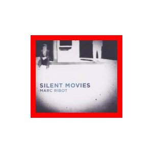Silent Movies [CD] [Import] [CD] Marc Ribot