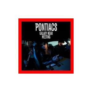 【 商品名 】 GALAXY HEAD MEETING [CD] PONTIACS 状態:新品  ★...