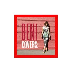 COVERS-DELUXE EDITION-(DVD付) [CD+DVD] [Limited Edition] [CD] BENI