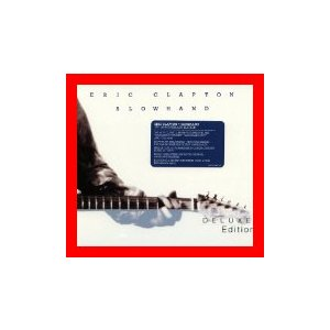 Slowhand-35th Anniversary Deluxe Edition (2cd) [CD] [Deluxe Edition] [I…