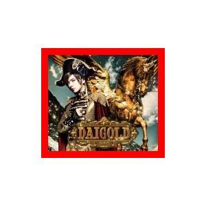 DAIGOLD (初回限定盤A)(DVD付) [CD] DAIGO