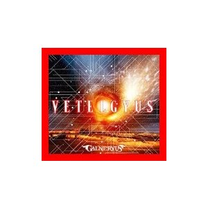 【 商品名 】 VETELGYUS (初回盤: CD+Blu-ray) [CD] GALNERYUS...