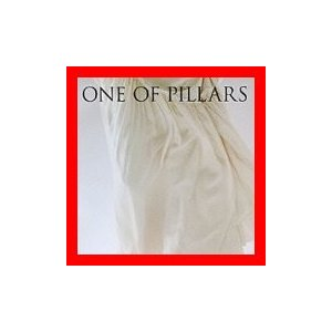 ONE OF PILLARS~BEST OF CHIHIRO ONITSUKA  2000-2010~ [CD] 鬼束ちひろ、 坂本昌之; 羽…