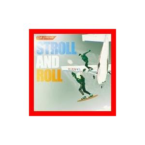 STROLL AND ROLL 通常盤 [CD] the pillows