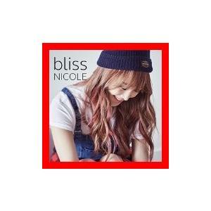 bliss (初回限定盤A) (DVD付) [CD] ニコル