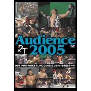 DDT AUDIENCE 2005 2005年6月29日後楽園ホール大会 中古 DVD mediaroad1290
