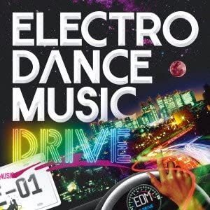 ELECTRO DANCE MUSIC DRIVE vol.1 merock