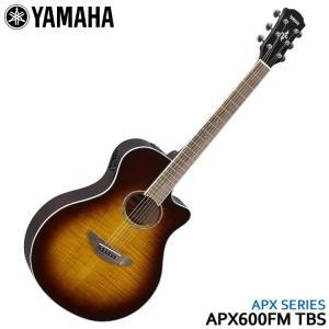 YAMAHA エレアコ APX600FM TBS タバコブラウンサンバースト ヤマハ アコースティックギター|merry-net