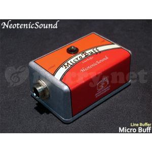 NeotenicSound バッファアンプ Micro Buff ネオテニックサウンド エフェクター EFFECTORNICS ENGINEERING|merry-net