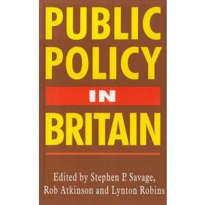 Public Policy in Britain / Rob_Atkinson Lynton_Robins_J Stephen_P_Savage 中古 単行本 michikusa-store