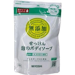 無添加せっけん泡のボディソープ詰替450ml1袋 midoriya-yshop