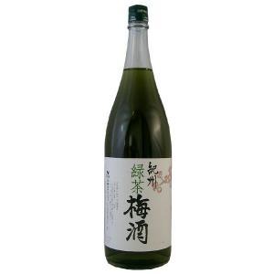 紀州「緑茶梅酒」 12度 1800ml