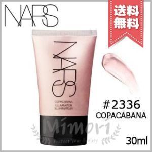 【送料無料】NARS ナーズ メーキャップイルミネイター #2336 COPACABANA 30ml|mimori