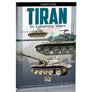 レバノン紛争のティラン戦車 写真集   TIRAN in lebanese wars (English Version)【セール対象外】|miniature-park