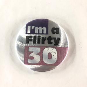 【現品】 Flirty 30 カンバッチ|minimaruyama