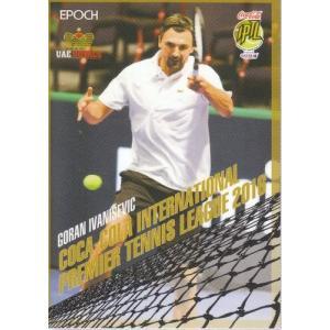 16EPOCH テニス IPTL #16 ゴラン・イワニセビッチ mintkashii