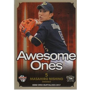 17BBM オリックスバファローズ 西野真弘 Awesome Ones パラレルカード 75枚限定|mintkashii