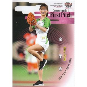 18BBM FUSION 始球式カード FP21 泉里香|mintkashii