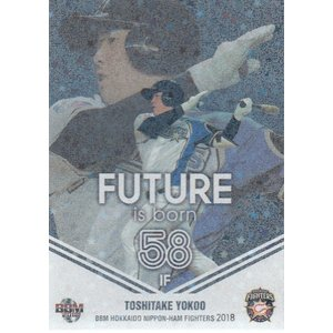 18BBM 日本ハムファイターズ 横尾俊建 FUTURE is born パラレル 75枚限定|mintkashii