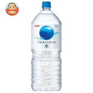 キリン アルカリイオンの水 2Lペットボトル×6本入...