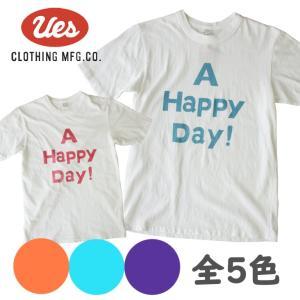 UES ウエスA HAPPY DAY!  S/S Tee 半袖Tシャツ プリント アメカジ オーガニック シンプル made in JAPAN 日本製 651841 651724|mitoman