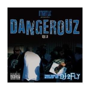 洋楽・ヒップホップ・ドープ・アングラ・ギャングスタ【MixCD】Dangerouz Vol.II / DJ 2Fly[M便 2/12] mixcd24