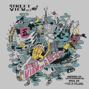 ジャパニーズ【MixCD】Street View Vol.2 / DJ 5-Island[M便 2/...