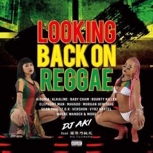 【洋楽CD・MixCD】Looking Back On Reggae / DJ Aki Feat.藤...