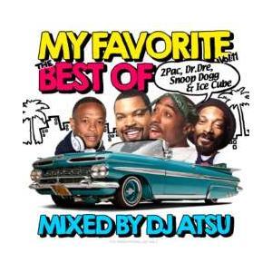 【MixCD】【洋楽】ウェッサイMy Favorite -The Best Of 2Pac、Dr. Dre、Snoop Dogg & Ice Cube- Vol.11 / DJ Atsu[M便 2/12]|mixcd24