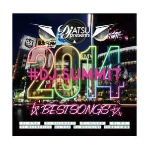 【MixCD】DJ Atsu presents #DJ Summit Best Songz / DJ Hide+DJ Rikumaru+DJ Musho and more...[M便 2/12]|mixcd24