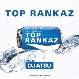洋楽・ヒップホップ・日本語ヒップホップ【MixCD】Top Rankaz / DJ Atsu[M便 1/12]|mixcd24