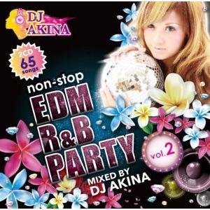EDM・R&B・パーティー・フィメールDJ【洋楽CD・MixCD】EDM R&B Party Vol.2 / DJ Akina[M便 2/12] mixcd24
