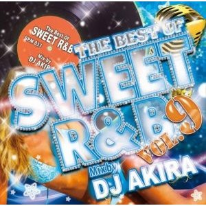 【洋楽CD・MixCD】The Best Of Sweet R&B Vol.9 / DJ Akira[M便 2/12]|mixcd24