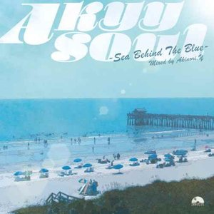 【CD・MixCD】Akyy Soul -Sea Behind The Blue- / Akinori.Y[M便 1/12]|mixcd24