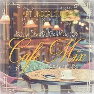 カフェ・ヒーリング【洋楽 MixCD・MIX CD】Apt Underlounge Presents Cafe Mix / Apt Recordings[M便 2/12]|mixcd24
