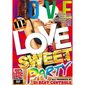 【洋楽DVD・MixDVD】Love & Sweet Party / DJ Beat Controls[M便 6/12] mixcd24