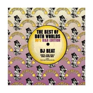 【MixCD】【洋楽】90's R&B Mix!!The Best Of Both Worlds -90's R&B Edition- / DJ Beat[M便 2/12]|mixcd24