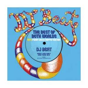 洋楽・ヒップホップ【MixCD】The Best Of Both Worlds -80's Funky Disco Rappin' Edition- / DJ Beat[M便 2/12]|mixcd24