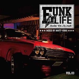 ファンク ソウル ディスコ R&B ダンス 洋楽CD MixCD Funk 4 Life Vol.03 / DJ Booty-Goris[M便 2/12] mixcd24