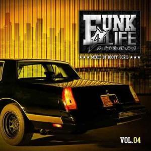 80年代 90年代 ファンク ソウル 洋楽CD MixCD Funk 4 Life Vol.04 / DJ Booty-Goris[M便 2/12] mixcd24