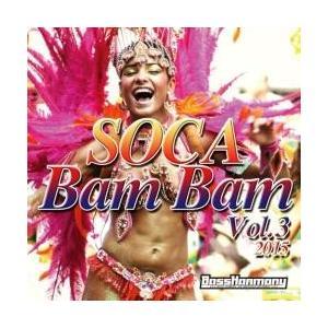 洋楽・ラテン・ソカ【MixCD】Soca Bam Bam Vol.3 -2015- / Bass Harmony[M便 1/12] mixcd24