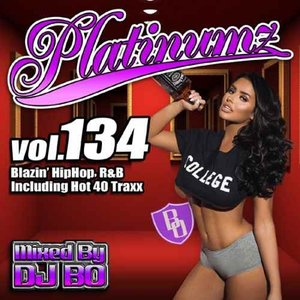 DJ Bo ヒップホップ R&B 新譜 2019年 8月 クリスブラウン シアラ【洋楽CD・MixCD】Platinumz Vol.134 / DJ Bo[M便 1/12]
