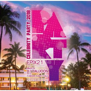 【洋楽CD・MixCD】Epix 21 -The Best Of Cereblity Party 2018- / DJ Caujoon[M便 2/12]|mixcd24