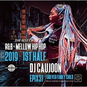 【洋楽CD・MixCD】Epix 31 -The Best Of R&B + Mellow HIPHOP 2019 1st Half- / DJ Caujoon[M便 2/12]|mixcd24